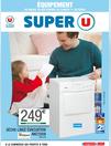Prospectus Super U : Spécial équipement
