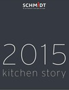 Catalogues & collections Cuisines Schmidt REDON : Catalogue kitchen story 2015