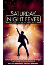 Promos et remises Carrefour Spectacles : Offre de lancement : Saturday Night Fever -30%