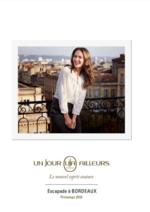 Catalogues et collections Un Jour Ailleurs : Le catalogue Escapade à Bordeaux printemps 2016