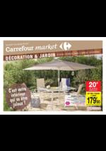 Prospectus Carrefour Market : Décoration & Jardin