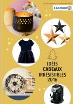 Prospectus E.Leclerc : Idées cadeaux irrésistibles 2016