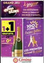 Prospectus Supermarchés Casino : Les 100 jours Casino folies, les promos mènent la danse