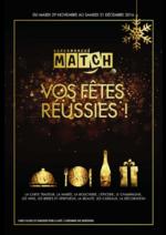 Prospectus Match : Vos fêtes réussies !