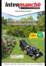Prospectus Intermarché Super : Cultivez votre passion. On cultive nos prix bas !