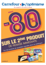 Prospectus Carrefour : Jusqu'à -80% sur le 2ème produit de remise immédiate