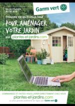 Prospectus Gamm vert Village : Trouvez ce qu'il faut pour aménager votre jardin