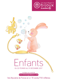 Catalogues et collections Le Manège à Bijoux E.Leclerc CLICHY SOUS BOIS : Le catalogue Enfants