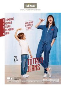 Prospectus Gemo MONTIGNY LES CORMEILLES : Totally jeans
