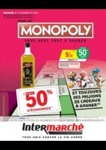 Prospectus Intermarché Contact : Grand jeu Monopoly vous avez tout à gagner Semaine 4