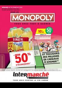 Prospectus Intermarché Super Rieux : Grand jeu Monopoly vous avez tout à gagner Semaine 4