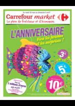 Prospectus Carrefour Market : L'anniversaire Viva les promos et les surprises !