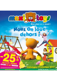 Prospectus Maxi Toys CREUTZWALD MOSELLE : Nous, on ,joue dehors !