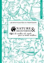 Catalogues et collections Nature & Découvertes : Les nouveautés du printemps