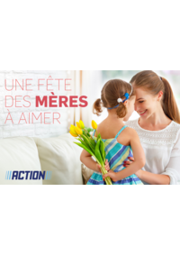 Prospectus Action ANDERLECHT : Une Fête des Mères à Aimer