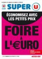 La Foire à l'euro - Super U