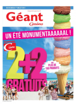 Prospectus Géant Casino : 2+2 gratuits, un été monumentaaaaaal !
