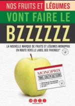 Journaux et magazines Monoprix : Nos fruits et légumes vont faire le BZZZZZZ