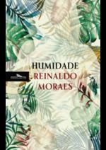 Catálogos e Coleções Livraria Bertrand : NEW: Humidade, de Reinaldo Moraes -10%