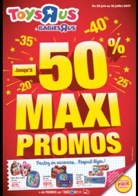 Prospectus Toys R Us AULNAY SOUS BOIS : Jusqu'à -50% maxi promos