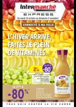 Prospectus Intermarché Express : L'hiver arrive, faites le plein de vitamines