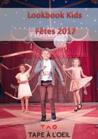 Catalogues et collections Tape à l'oeil LES LILAS : Lookbook Kids : Fêtes 2017