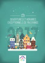 Services et infos pratiques L'incroyable : Ouvertures et horaires exceptionnels de fin d'année