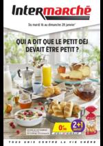 Prospectus Intermarché Super : Qui a dit que le petit déj devait être petit ?