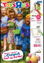 Prospectus Toys R Us : Après la chasse aux Cad'oeufs tous au jardin !