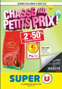 Prospectus Super U MONTGERON : Chasse aux petits prix !