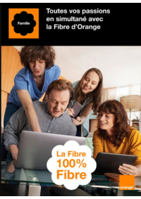 Prospectus Orange : La fibre 100% fibre