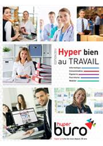 Prospectus Hyperburo : Hyper bien au TRAVAIL