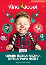 Prospectus King Jouet : Quand je serai grand, je ferai Papa Noël!