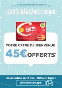 Prospectus Supermarchés Casino PARIS 352 RUE LECOURBE : Offre de bienvenue carte bancaire Casino