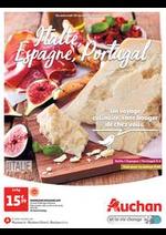 Prospectus Auchan : Italie, Espagne, Portugal. Un voyage culinaire, sans bouger de chez vous.