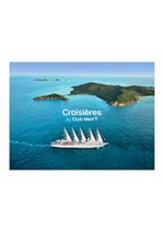 Prospectus club med voyage : CROISIÈRES BY CLUB MED