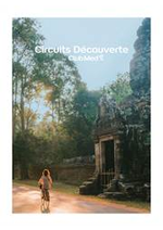 Prospectus  : CIRCUITS DÉCOUVERTE BY CLUB MED