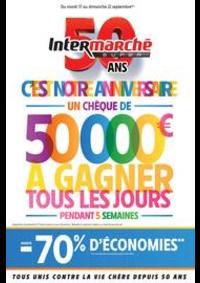 Prospectus Intermarché Super Les Hôpitaux Neufs : C'EST NOTRE ANNIVERSAIRE