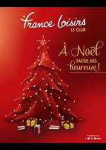 Prospectus France loisirs : À Noël Faites des heureux!