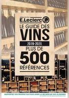 Le guide des vins 2019-2020 - E.Leclerc