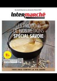 Prospectus Intermarché Super Neuilly Plaisance : SPÉCIAL SAVOIE