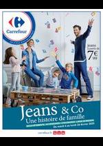 Prospectus Carrefour : JEANS & CO Une histoire de famille