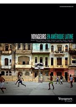 Tarifs Voyageurs du monde : Voyageurs en Amérique Latine