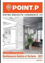 Guides et conseils Point P : Revêtements Habitat et tertiaire 2021