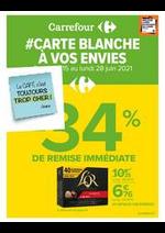 Prospectus Carrefour : # CARTE BLANCHE A VOS ENVIES