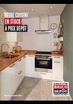 Prospectus Brico Dépôt : Votre Cuisine en Stock à prix dépôt