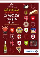 Spécial région saveurs de Savoie Jura - E.Leclerc